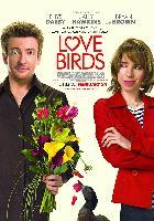 Love Birds – Ente gut, alles gut!