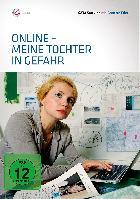 Online – Meine Tochter in Gefahr