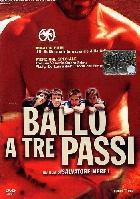 Ballo a tre passi (Tanz in drei Schritten)