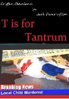 T is for Tantrum