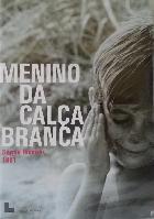 Menino da Calça Branca (Der Junge in der weißen Hose)