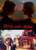 Rosa was here