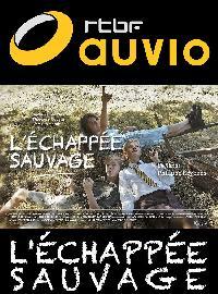 L'échappée sauvage (Die wilde Flucht)