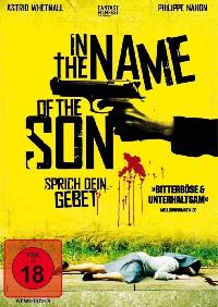 In the Name of the Son – Sprich dein Gebet